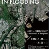 「CHALLENGES IN FLOODING/水害という課題」展